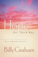 Hope for Each Day: Words of Wisdom and Faith (PB)
