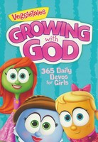 Growing with God: 365 Daily Devos for Girls (PB / Series: VeggieTales)