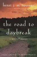 Road to Daybreak: A Spiritual Journey (HB)