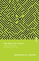 ESBT: Path of Faith: A Biblical Theology of Covenant and Law (Essential Studies in Biblical Theology) (Paperback)