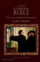 1599 Geneva Bible: Luther Edition (HB)