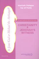 Christianity & Jehovahs Witness