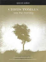 CHRIS TOMLIN - SEE THE MORNING - Special Edition (악보)