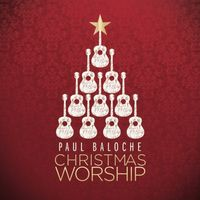 Paul Baloche - Christmas Worship (CD)