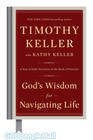 Gods Wisdom for Navigating Life (HB): A Year of Daily Devotions in the Book of Proverbs