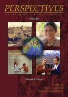 Perspectives on the World Christian Movement, 4th Ed.: A Reader
