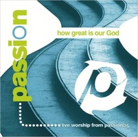 PASSION - HOW GREAT IS OUR GOD(CD DVD)
