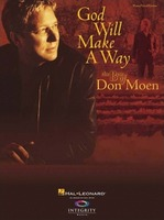 God Will Make a Way - The Best of Don Moen (악보)