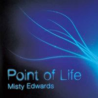 Misty Edwards-Point of Life(CD)