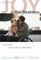 Joy in Our Weakness (PB): A Gift of Hope from the Book of Revelation