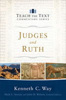 Judges and Ruth (Teach the Text Commentary) (PB)