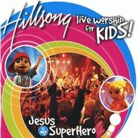힐송키즈 라이브워십 - Jesus is My Superhero(CD)