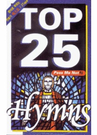 TOP 25 Hymns (2Tape)