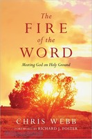 The Fire of the Word: Meeting God on Holy Ground (PB)