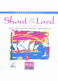 Shout to The Lord 2000 with hillsong music (Video CD)