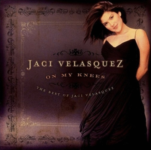 The Best of Jaci Velasquez - On My Knees (CD)