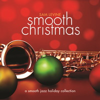 Sam Levine - Smooth Christmas (CD)