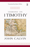 Sermons on 1 Timothy (HB)