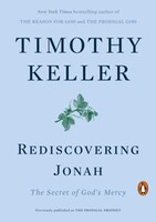 Rediscovering Jonah: The Secret of Gods Mercy (Paperback) (Prodigal Prophet과 동일도서)