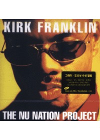 커크 플랭클린 Kirk Franklin  - The Nu Nation Project (CD)