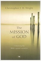 The Mission of God - Unlocking the Bibles Grand Narrative (Hardcover)