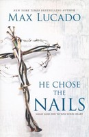 He chose the Nails (PB) - 예수가 선택한 십자가 원서