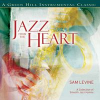 SAM LEVINE - JAZZ FROM THE HEART(CD)
