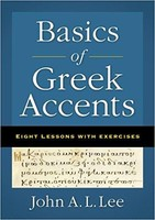 Basics of Greek Accents: Eight Lessons with Exercises (PB)