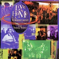 Tommy Walker with C.A.Worship Band - Live at Home (2CD)