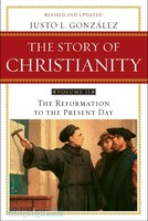 Story of Christianity - Vol. 2