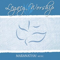 Maranatha! BEST - Legacy Worship (CD)