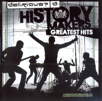 Delirious? - HISTORY MAKERS Limited Edition (CD)