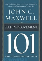 Self-Improvement 101: What Every Leader Needs to Know (HB)