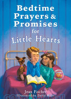 Bedtime Prayers and Promises for Little Hearts (PB) (Series: Bedtime Bible Stories)