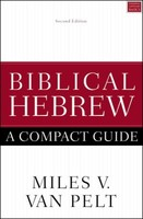Biblical Hebrew: A Compact Guide (PB)