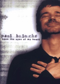 Paul Baloche - Open the eyes my heart (Tape)