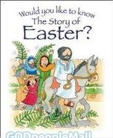 Would You Like to Know the Story of Easter? (PB)