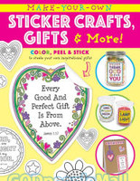 Make Your Own Sticker Crafts, Gifts, and More (PB)