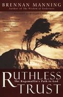 Ruthless Trust: The Ragamuffins Path to God (소프트커버)