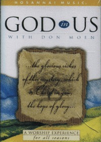 GOD in Us with Don Moen (Tape)
