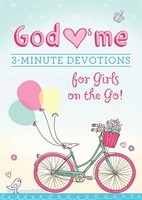 God Hearts Me: 3-Minute Devotions for Girls on the Go! (PB)
