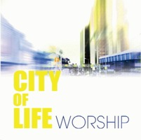 CITY of LIFE - CITY of LIFE WORSHIP (CD)