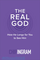Real God, the (PB): How He Longs for You to See Him