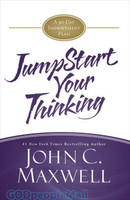 JumpStart Your Thinking: A 90-Day Improvement Plan (HB)