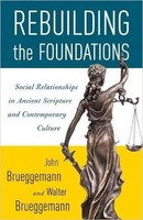 Rebuilding the Foundations (PB): Social Relationships in Ancient Scripture and Contemporary Culture