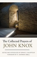 Collected Prayers of John Knox (HB)