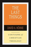 Last Things, the (Contours of Christian Theology) (Paperback)