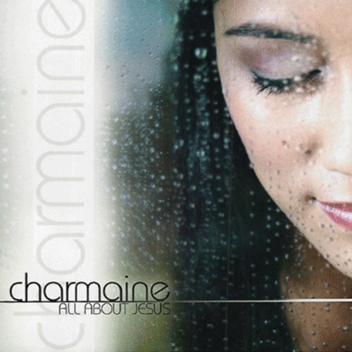 Charmaine - All About Jesus (CD)