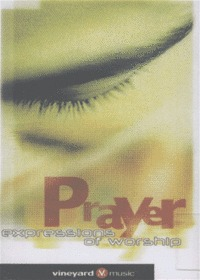 Prayer - expressions of worship (Tape)