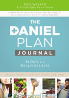 Daniel Plan Journal (HB): 40 Days to a Healthier Life
